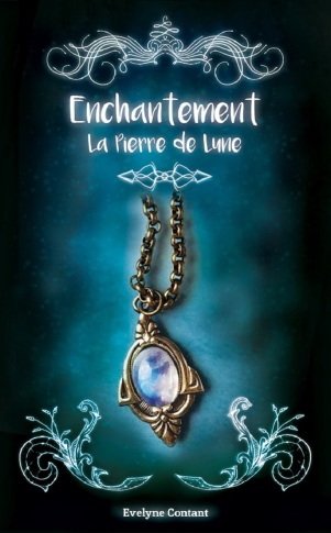 enchantement,-tome-1---la-pierre-de-lune-705214