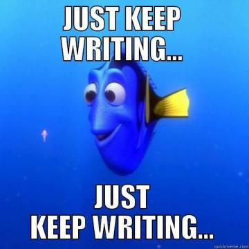 dory just keep writing